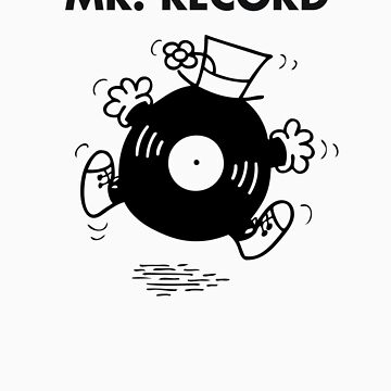 Mr. Record by jivetime