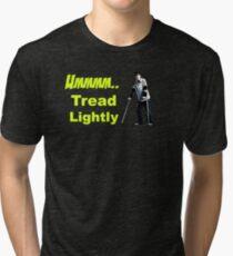 Walt Jr - Tread lightly Tri-blend T-Shirt