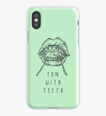 Fun With Teeth :D iPhone Case