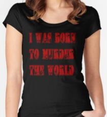 murder the world Women's Fitted Scoop T-Shirt