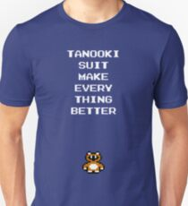 Tanooki Suit Make Everything Better T-Shirt