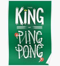 King of Ping Pong Poster