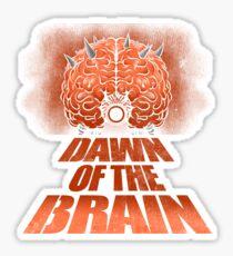 Dawn of the Brain Sticker