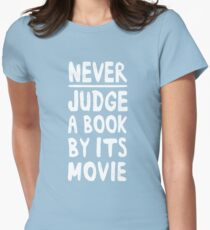 Never judge a book by the movie Women's Fitted T-Shirt