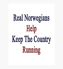 Real Norwegians Help Keep The Country Running  Photographic Print