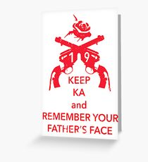 Keep KA - red edition Greeting Card