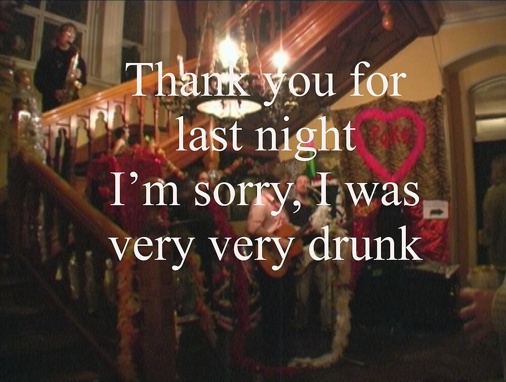 Sayings 'Thanks for Party I was very Drunk' by BBBango
