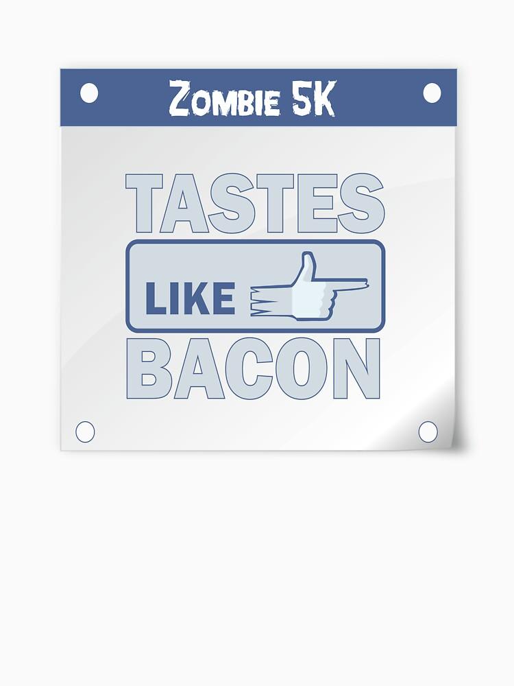 Zombie 5K Run- The Guy Beside Me, Tastes Like Bacon by hacketjoe