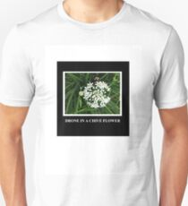 Drone in a Chive Unisex T-Shirt