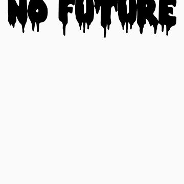 No Future by bkxxl