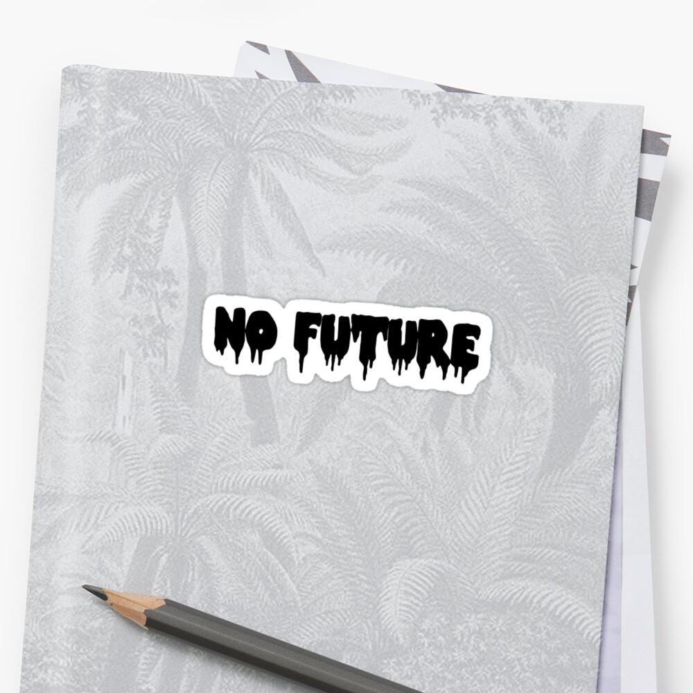 No Future by bkxxl