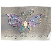 October 15th Butterfly - Girl Poster