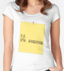 P.S. I'm awesome post-it-note Women's Fitted Scoop T-Shirt
