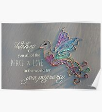 Wishes For A Peaceful Pregnancy Poster