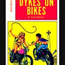 """""""Dykes On Bikes"""" by Michelle Lee Willsmore"""