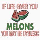 Melon Dyslexia by FireFoxxy