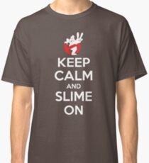 Keep Calm and Slime On Classic T-Shirt