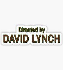 Directed by David Lynch Sticker