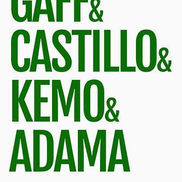 Gaff & Castillo & Kemo & Adama - Green  by olmosperfect