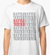 Battle Tested Classic T-Shirt