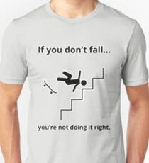 Don't fall - stairs T-Shirt