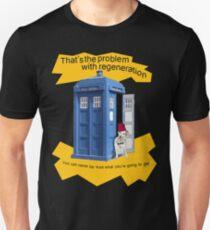 Regeneration problem Doctor ? T-Shirt