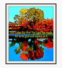 This Is The Day Photographic Print
