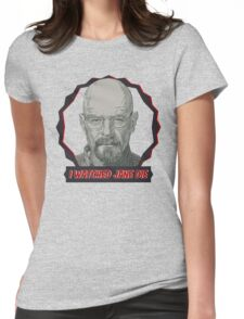 Breaking Bad Inspired - I Watched Jane Die - Walter White - Jesse Pinkman - Jane - Apology Girl Overdose Womens Fitted T-Shirt