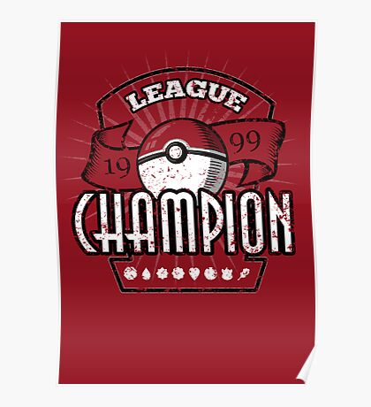 Pokemon League Champion Poster