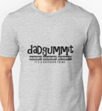 Dadgummit Southern Cuss Words Unisex T-Shirt