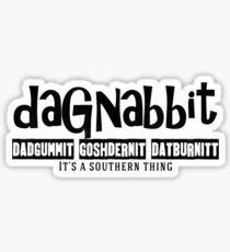 Dagnabbit Souther Cuss Words Sticker