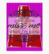 Miss Me Photographic Print