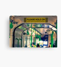 Please Hold On Canvas Print