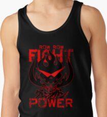 Row Row FIGHT the POWER Tank Top