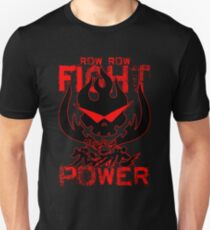 Row Row FIGHT the POWER T-Shirt