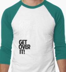 Some people ship NIAM — GET OVER IT! Men's Baseball ¾ T-Shirt