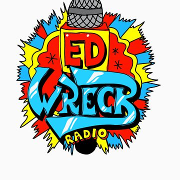 Ed Wreck, The Ed Banger Radio. by Tombe-Stone