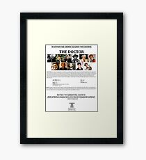 Wanted: The Doctor Framed Print