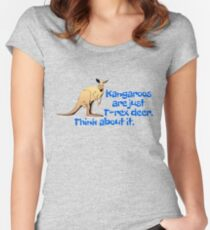 Kangaroos are just T-rex deer. Think about it. Women's Fitted Scoop T-Shirt