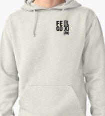 FEEL GOOD INC. Pullover Hoodie