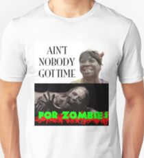 Sweet Brown - No Time 4 Zombies T-Shirt