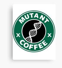 MUTANT COFFEE Canvas Print