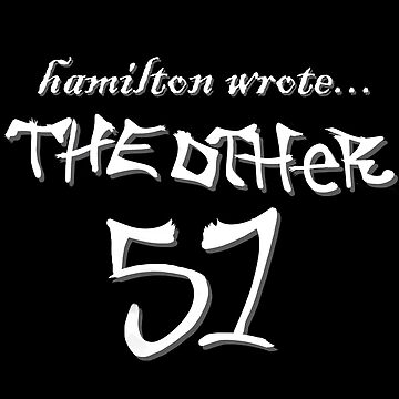 Hamilton wrote... the other 51 - white text by lovelikewinter3