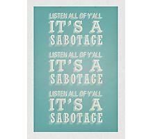 Sabotage Photographic Print