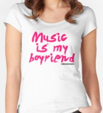 Music Is My Boyfriend Women's Fitted Scoop T-Shirt