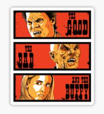 The Good The Bad and The Buffy Sticker