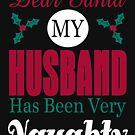 Dear Santa Naughty Husband by EthosWear