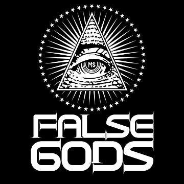 False gods by mdolla