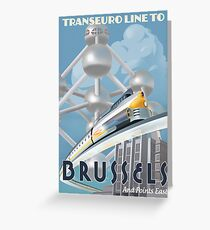 See Brussels and Europe by Rocket Train Greeting Card