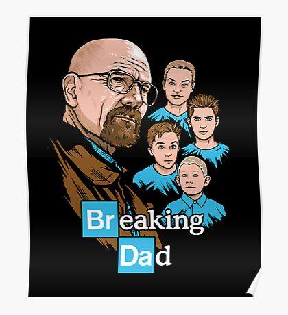 Breaking Dad Poster